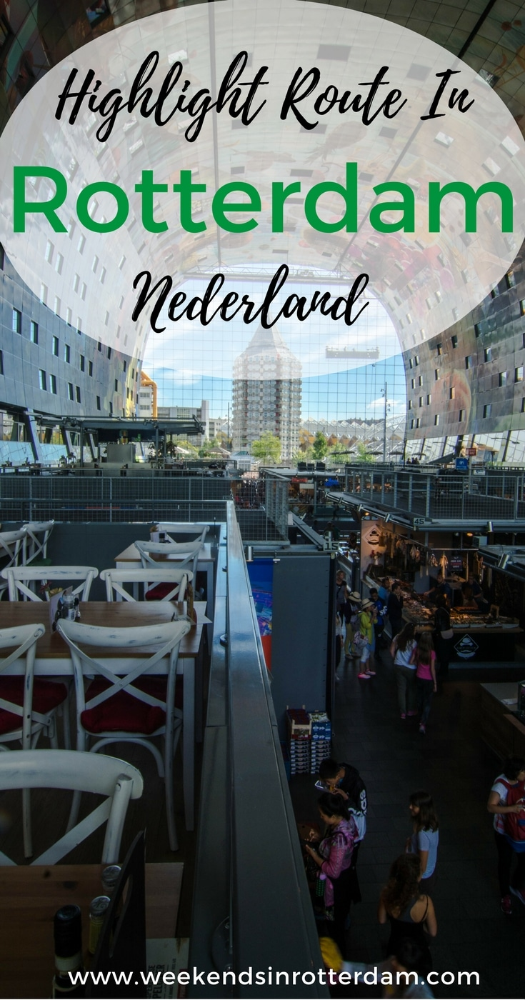 highlight route in Rotterdam, alle highlights in Rotterdam, waar moet ik heen in Rotterdam, de leukste route door de stad, activiteiten in Rotterdam, dagje Rotterdam, Rotterdam inspiratie, Rotterdam Europa, Rotterdam Nederland